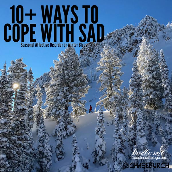 10+ Ways to Cope with Seasonal Affective Disorder (SAD) Winter Blues