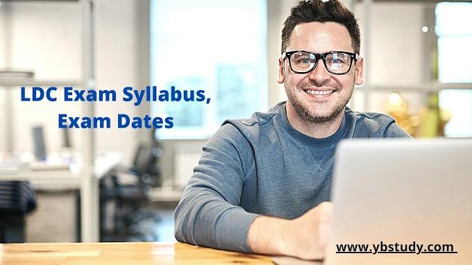 LDC Exam : Syllabus, Pattern, Exam dates | Full form of LDC