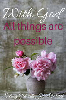 With God, all things are possible. Where our abilities to see and understand end is where God waits for us to be still and allow Him to do His work.