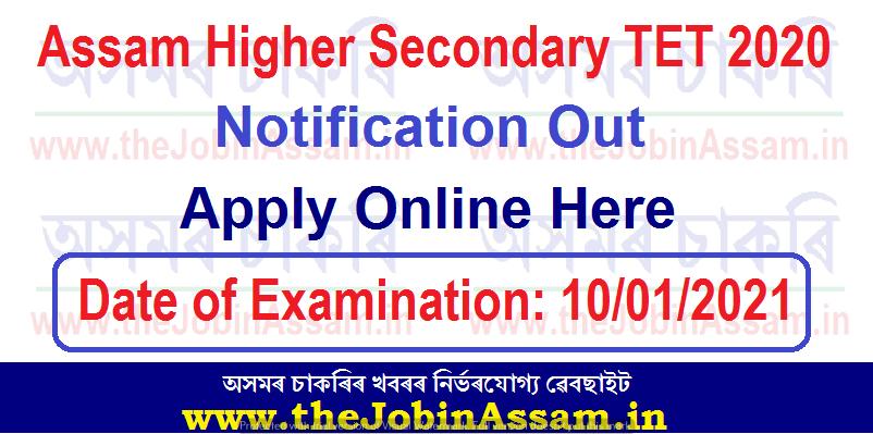 Assam Higher Secondary TET 2020