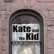 Kate and the Kid by Anne Rothman Hicks and Kenneth Hicks