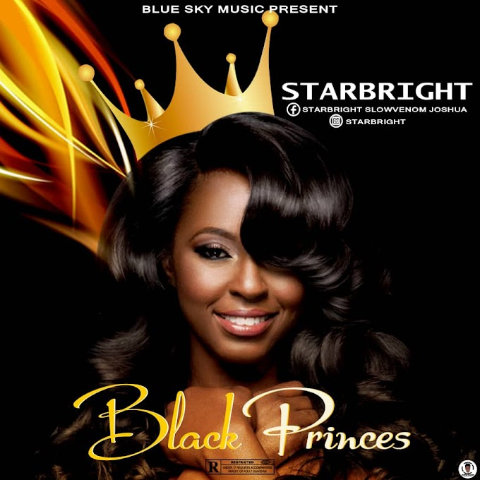 [Music] StarBright - Black Princess