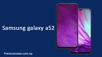 Samsung galaxy a52 launch date in india, full specification