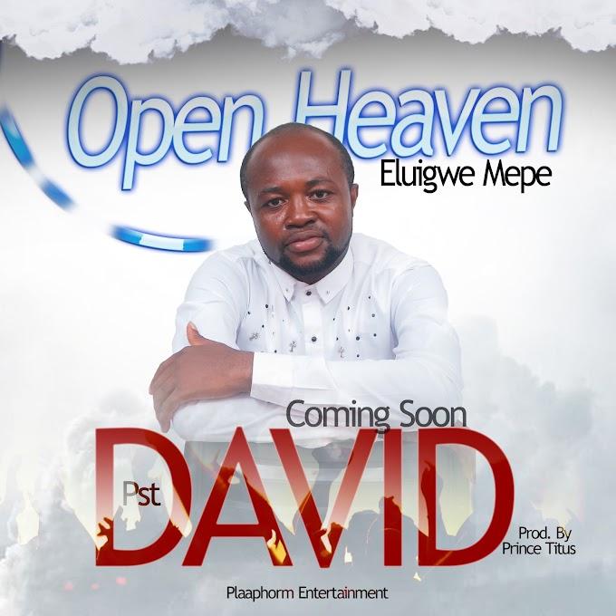 Pst David - Open Heaven