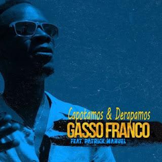 Gasso Franco - Capotamos & Derapamos (feat. Patrick Manuel)