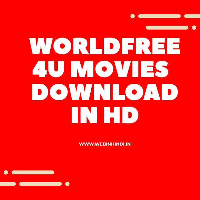 Worldfree4u 2020| Download Free Hd or 300mb Bollywood, Hollywood movies