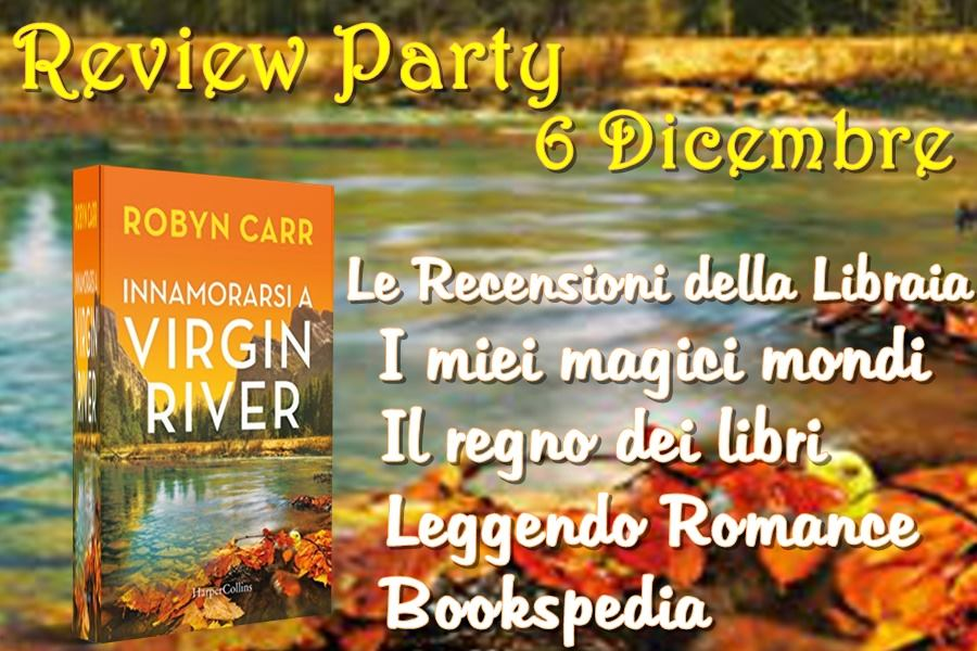 Innamorarsi a Virgin River di Robyn Carr