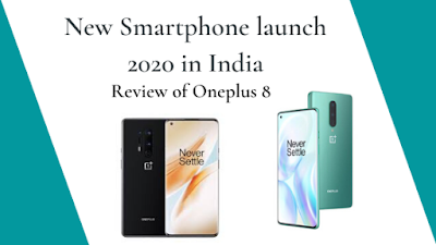 New Smartphone launch 2020 in India | Review of Oneplus 8 | Tech News