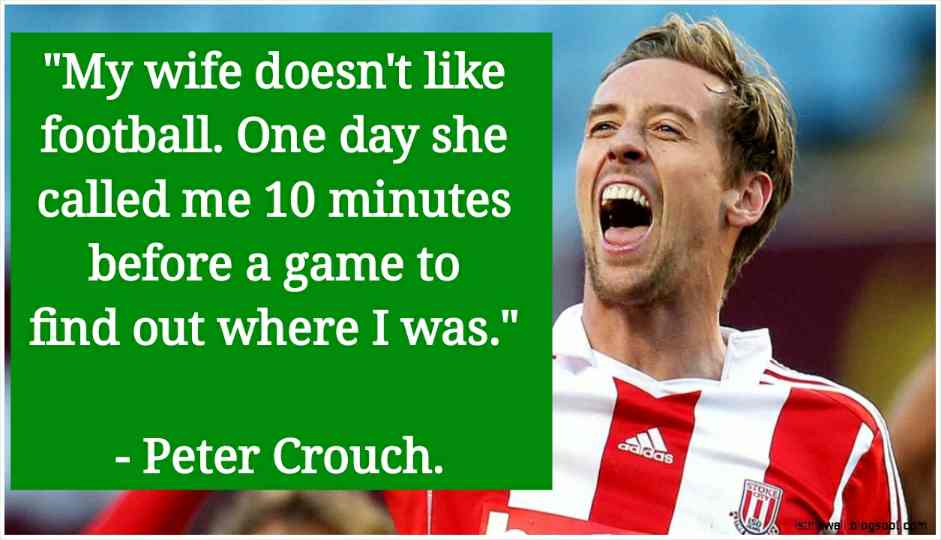 peter crouch quotes