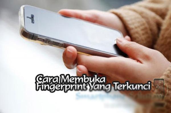 Cara Membuka Layar HP yang Terkunci Sensor Fingerprint