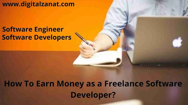How To Earn Money as a Freelance Software Developer? | Software Developers