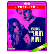 He Knows Your Every Move (2018) AMZN WEB-DL 720p Latino