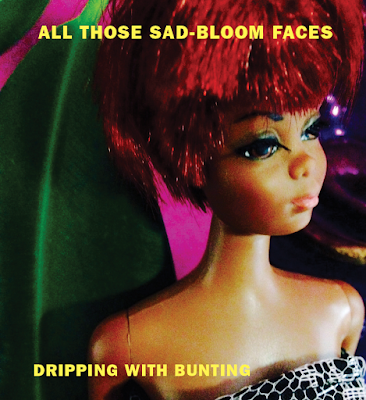 All those sad-bloom faces dripping with bunting