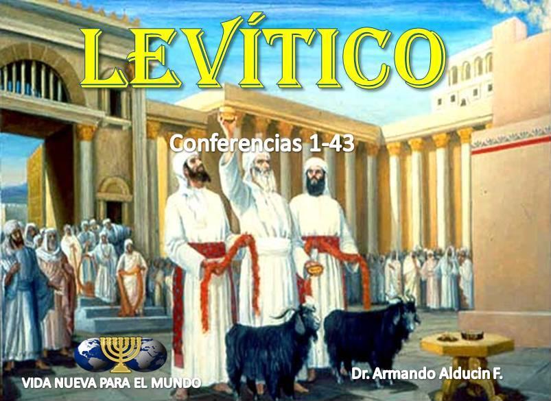 Cristianismo Radical: Libro de Levítico - Dr. Armando