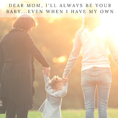 http://www.therustichideaway.com/2020/01/dear-mom-ill-always-be-your-babyeven.html