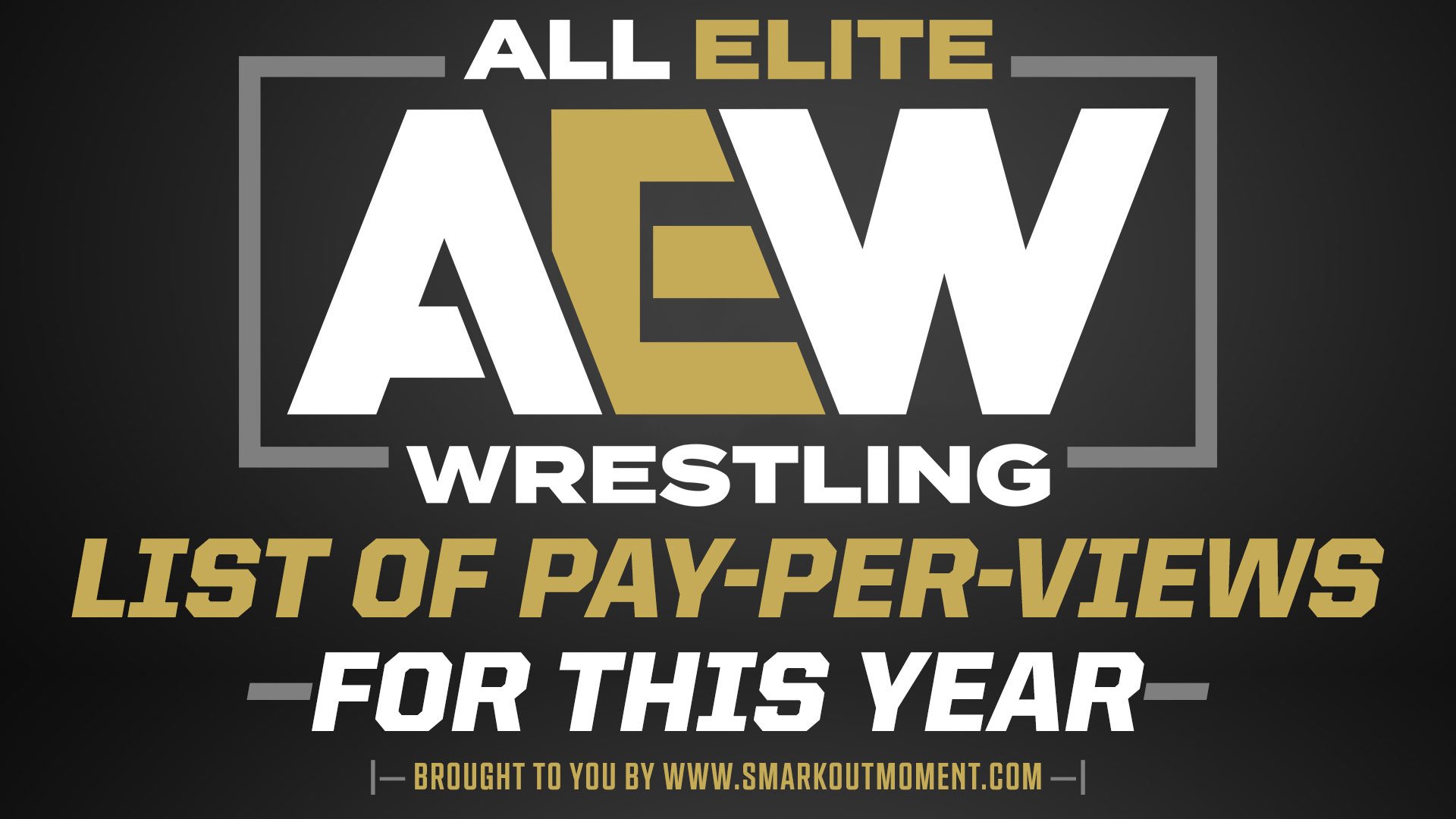list of pay-per-view AEW ppv event shows in 2021 All Elite Wrestling