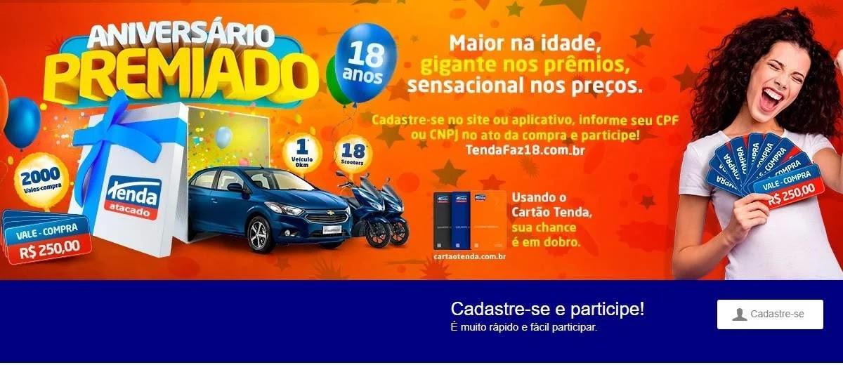 Promoção Tenda Atacado 18 Anos Aniversário 2019 Premiado - Motos Carros e Vales-Compras
