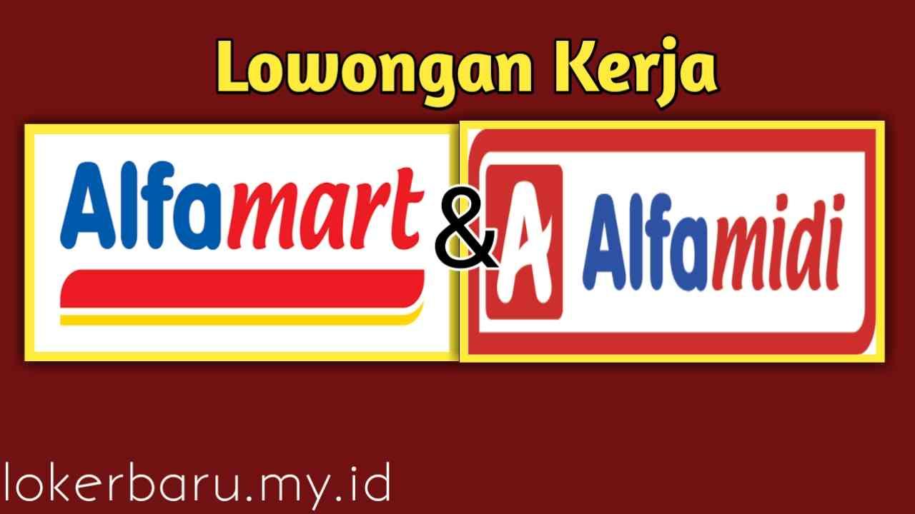 Lowongan Kerja Alfamart dan Alfamidi Sebagai Store Crew