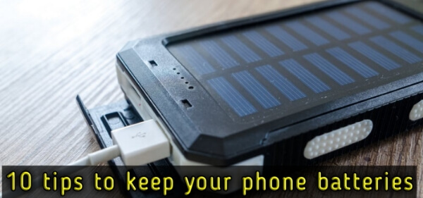 10_tips_to_keep_your_phone_batteries