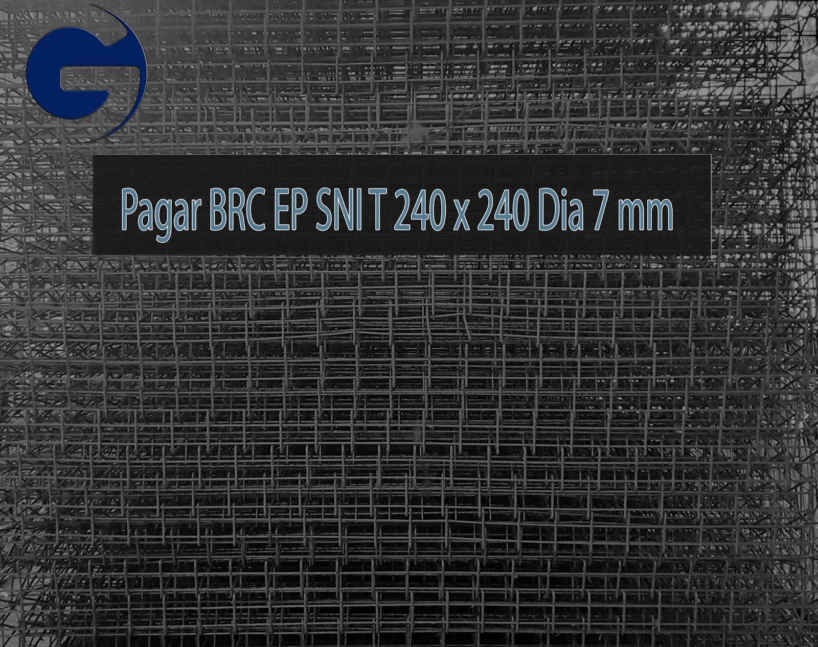 Jual pagar BRC HD SNI T 240 x 240 Dia 7 mm