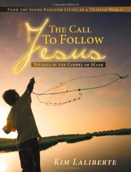 The Call To Follow Jesus: Kim Laliberte l LadyD Books