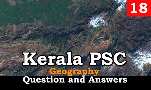 Kerala PSC Geography Question and Answers - 18