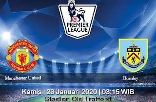 Prediksi Manchester United vs Burnley 23 Januari 2020