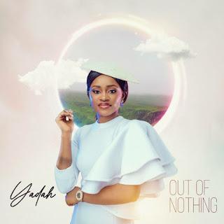LYRICS + Video: Yadah - Out Of Nothing