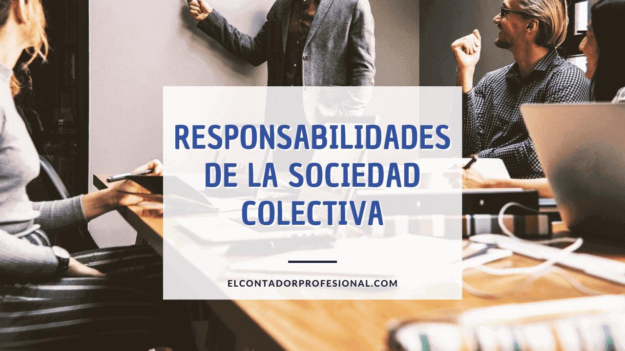 sociedad colectiva responsabilidad