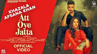Presenting Att oye jatta lyrics penned & song composed by Khazala. Latest Punjabi song Att Oye jatta sung by Khazala ft Afsana Khan.