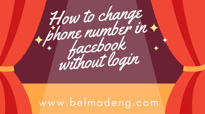 How to change phone number in facebook without login