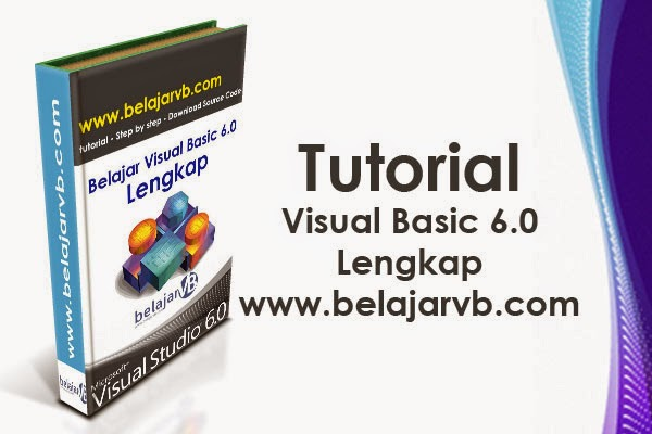 Tutorial VB 6.0 Lengkap | Belajar Visual Basic 6.0