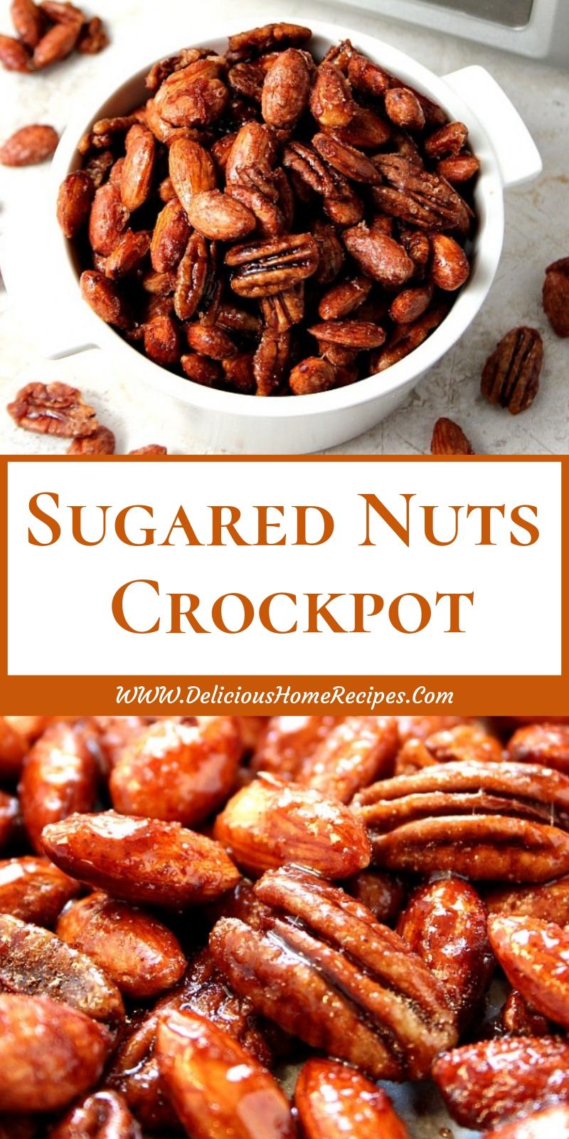 Sugared Nuts Crockpot