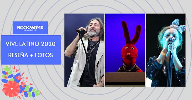 FESTIVAL VIVE LATINO 2020 RESEÑA Y FOTOS