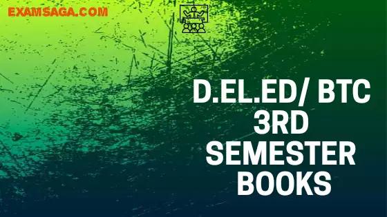 D.EL.ED /BTC 3rd Semester Books