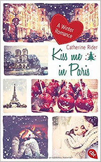 Kiss me in Paris von Catherine Rider