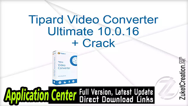 Tipard Video Converter Ultimate 10.0.16 + Crack