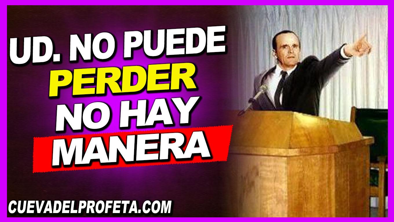 Ud. no puede perder no hay manera de perder - William Branham en Español