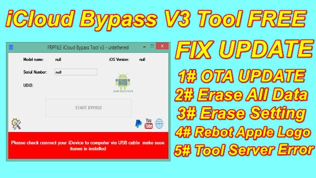 iCloud Bypass Tool V3 Untethered Disable OTA Update-Erase All Data & Setting Rebot Apple Logo Fix