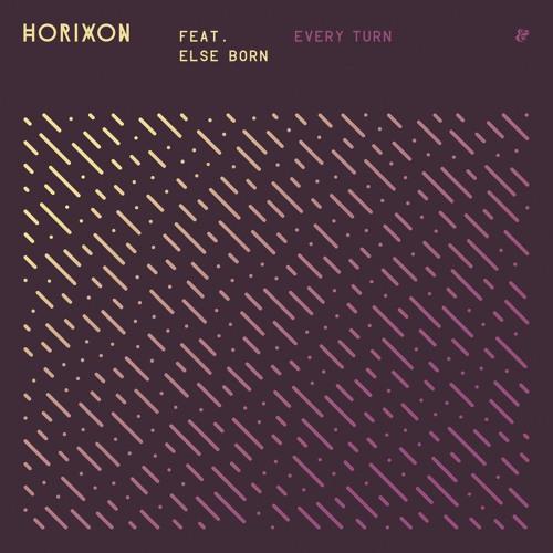Horixon Drop New Single 'Every Turn' ft. Else Born