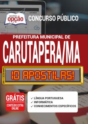 Apostila Concurso Prefeitura de Carutapera MA 2020 PDF Edital Online Inscrições