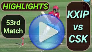 KXIP vs CSK 53rd Match