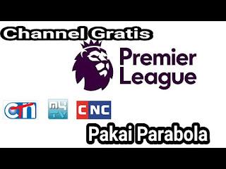 cbs liga inggris 2019 2020 gratis di parabola