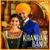 Khandani Bande Lyrics by Amar Sehmbi