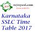 Karnataka SSLC Time Table 2017 state board exam schedule