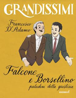 Falcone e Borsellino. Paladini della giustizia