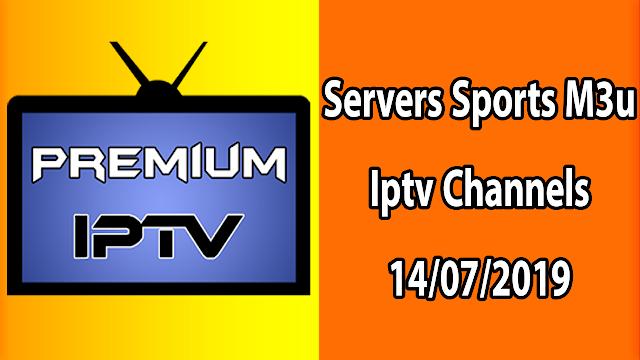 Servers Sports M3u Iptv Channels 14/07/2019