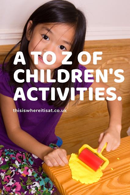 A to Z of children's activities.