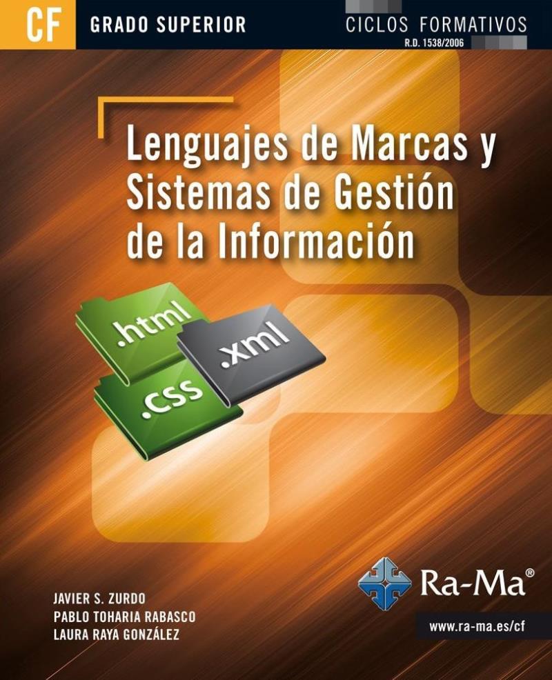 Lenguajes de marcas y sistemas de gestión de la información – Javier S. Zurdo