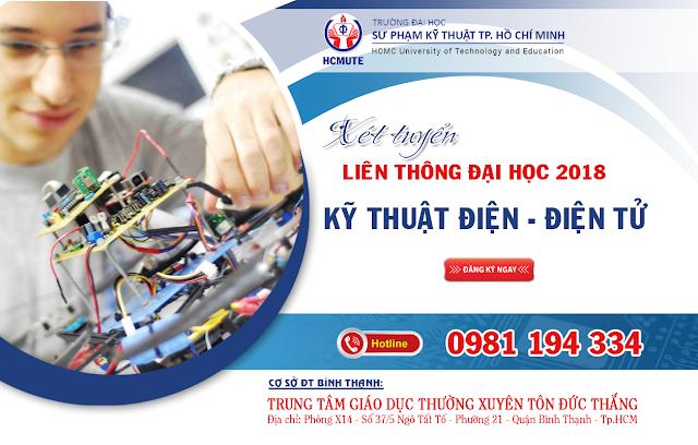 Xét tuyển liên thông ĐH ngành công nghệ kỹ thuật điện, điện tử năm 2018 tại TP. Hồ Chí Minh